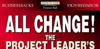 All Change! Project Leader's Secret Handbook (Eddie Obeng)