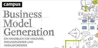 Business Model Generation- Ein Handbuch für Visionäre, Spielveränderer und Herausforderer (Alexander Osterwalder, Yves Pigneur)