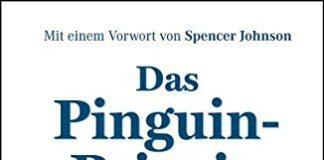 Das Pinguin-Prinzip (John Kotter, Holger Rathgeber)