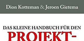 Das kleine Handbuch für den Projektsaboteur (Dion Kotteman, Jeroen Gietema)