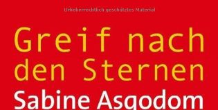 Greif nach den Sternen (Sabine Asgodom)