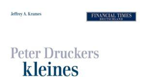 Peter Druckers kleines Weißbuch- Quintessenzen aus dem Leben eines außergewöhnlichen Denkers (Jeffrey A. Krames)