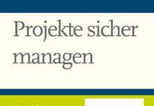 Projekte sicher managen (Marijan Kosel, Jürgen Weißenrieder)
