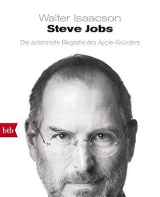Steve Jobs - Die autorisierte Biografie des Apple-Gründers (Walter Isaacson)